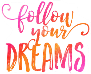 follow your dreams sign freetoedit